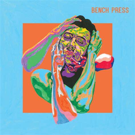 """Bench Press  """"bench Press"""" (album Review) Amnplify"""