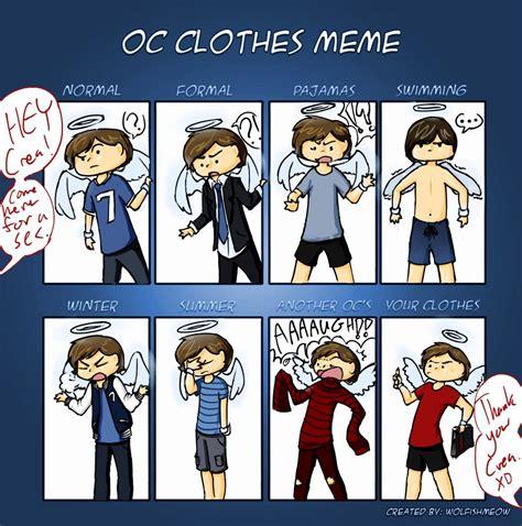Clothes Meme - oc clothes meme by whatevercat on deviantart