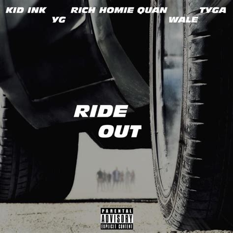 Ride Out by Kid Ink Ride Out Lyrics Songs On Lyric