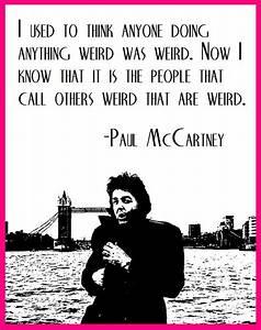 Mccartney Quote... Paul Mccartney Quotes