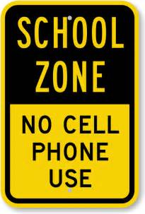 No Cell Phone School Zone Sign