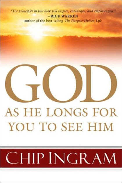 barnes and noble ingram god as he longs for you to see him by chip ingram