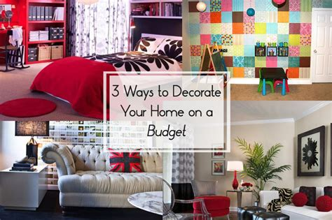 3 ways to decorate your home on a budget