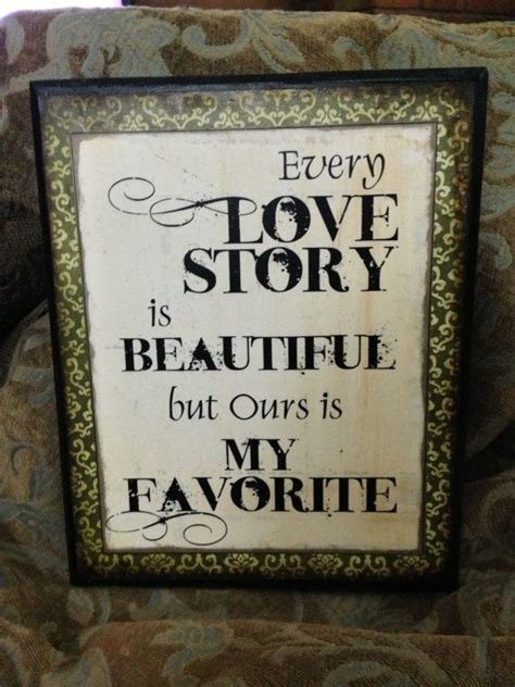 Every love story is beautiful wooden plaque (With images