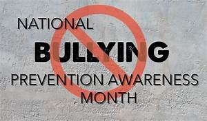 October Is National Bullying Prevention Awareness Month