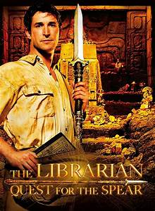 The Librarian  Quest For The Spear