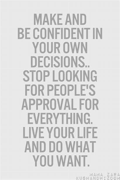 Quotes Own Decisions Quotesgram