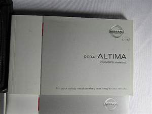 2004 Nissan Altima Owners Manual Book