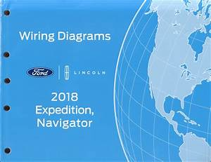 2018 Ford Expedition Lincoln Navigator Wiring Diagram Manual Original