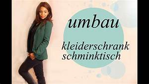 Schminktisch Selber Bauen : wir bauen um kleiderschrank schminktisch youtube ~ Watch28wear.com Haus und Dekorationen