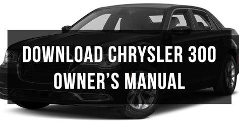 car manuals free online 1999 chrysler 300 user handbook download chrysler 300 owner s manual pdf free youtube