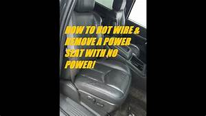 How To Hot Wire A Power Seat