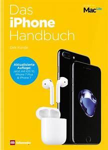 Iphone 6 Handbuch : das iphone handbuch berarbeitete auflage f r iphone 7 und ios 10 mac life ~ Orissabook.com Haus und Dekorationen