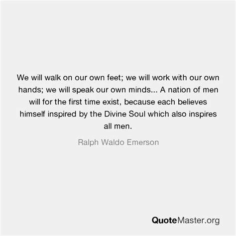 We Will Walk On Our Own Feet; We Will Work With Our Own