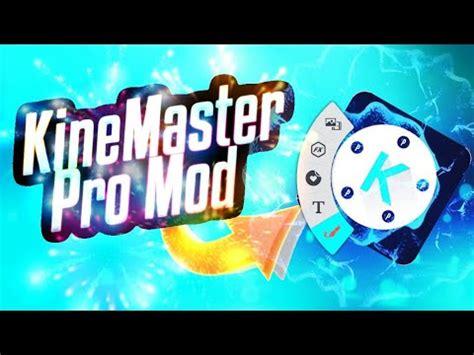 kinemaster pro mod apk mega mod unlock layer chroma key 2017 kinemaster tutorial