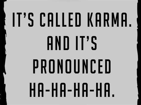called karma tap    funny quotes