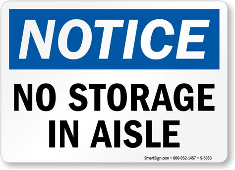 Free Workplace Sign Workplace Policy Sign Sku Osha Notice No Storage In Aisle Sign Highly Durable