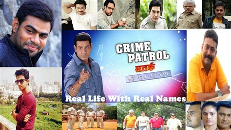 all crime patrol actors real with real names
