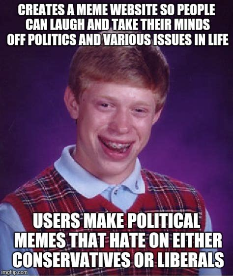 Meme Website - bad luck brian meme imgflip
