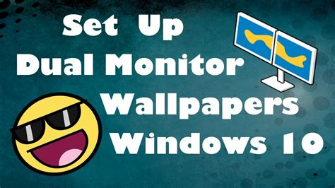 How to Set Up Dual Monitor Wallpapers Windows 10 - YouTube