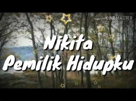 Lirik Lagu Rohani Pemilik Hidupku Nikita Pujian
