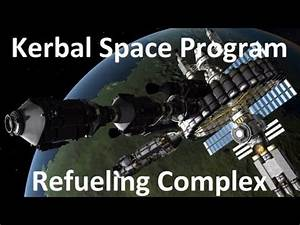 Kerbal Space Program - Refueling Complex - Download - YouTube