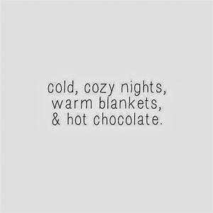 cold, cozy nigh... Warm Cozy Christmas Quotes