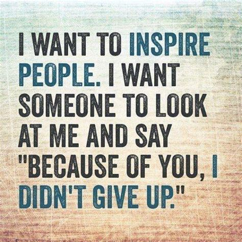inspire quotes inspire sayings inspire picture quotes