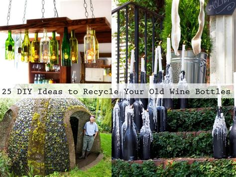 diy ideas  recycle   wine bottles