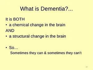 Teepa Snow, Dem... Nice Dementia Quotes
