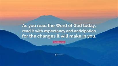God Word Quote Today Anticipation Expectancy Read