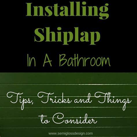 home floor planner installing shiplap in a bathroom semigloss design