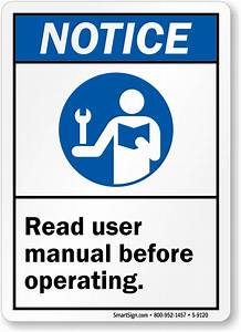 Read User Manual Before Operating Notice Sign  Sku  S