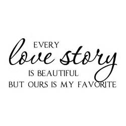 Every Love Story Quote