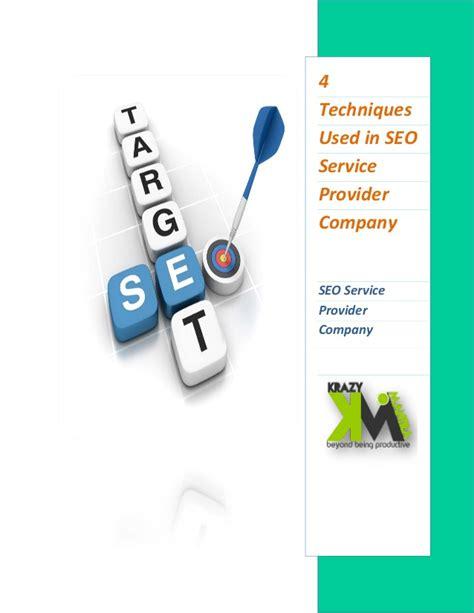 seo service provider 4 techniques used in seo service provider company