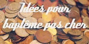 Idee Sympa Pour Bapteme : id es pour un bapt me pas cher ~ Farleysfitness.com Idées de Décoration
