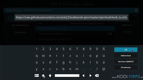 kodi iptv einrichten  tv mit kodi anschauen kodi