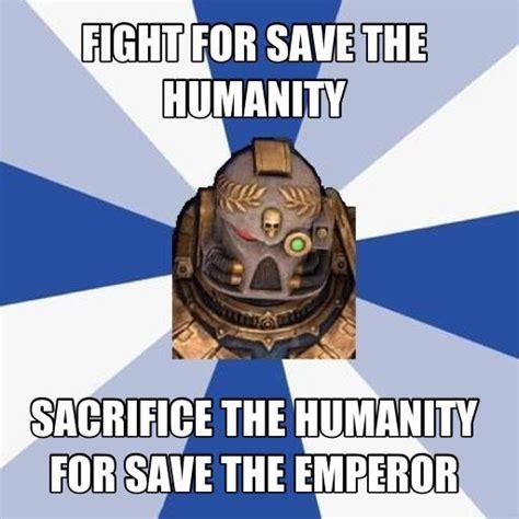 Space Marine Memes - space marine meme by rhapsodius93 on deviantart