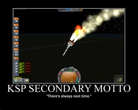 Ksp Memes - ksp secondary motto by xveris on deviantart