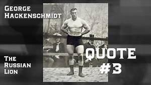 STRENGTH QUOTES... George Hackenschmidt Quotes