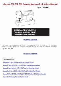Jaguar 761 762 766 Sewing Machine Instruction By Elma