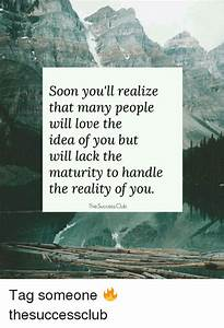 Soon You'll Realize That Many People Will Love the Idea of ...