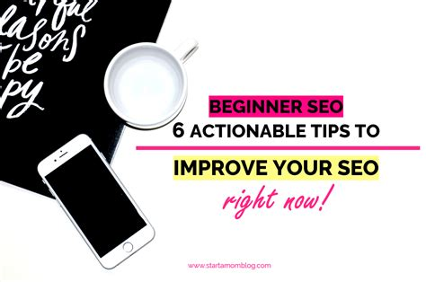 Beginner Seo Actionable Ways You Can Improve Your