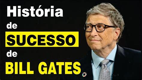 A História de Sucesso de Bill Gates - YouTube
