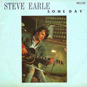 Someday Steve Earle Song Wikipedia