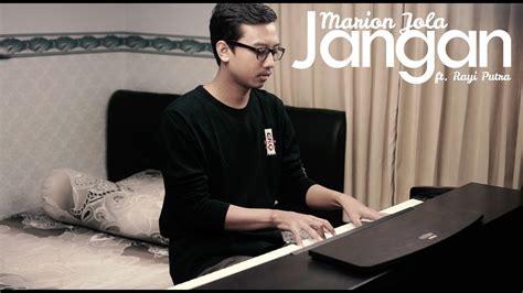 Marion Jola Ft. Rayi Putra Piano Cover