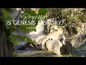 Free Videos From  U0026 39 Is Genesis History  U0026 39