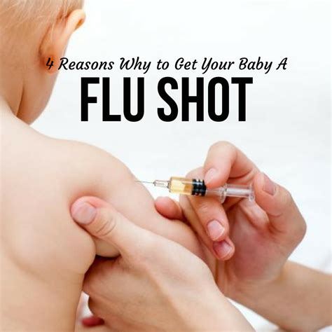 4 Reasons Why To Get Your Baby A Flu Shot  Babycare Mag
