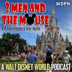 Listen to episodes of 2 Men and The Mouse: A Walt Disney ...