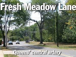 Fresh Meadow Lane  Queens